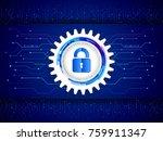 digital technology protection...   Shutterstock .eps vector #759911347