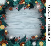 border template with christmas...   Shutterstock .eps vector #759997453