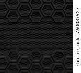 black dark hexagon background... | Shutterstock . vector #760039927