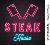 cleaver steak house neon light... | Shutterstock .eps vector #760049473