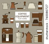 big set of coffee equipment.... | Shutterstock .eps vector #760080727