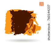 orange brush stroke and texture.... | Shutterstock .eps vector #760144237