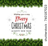 christmas tree branches... | Shutterstock .eps vector #760187023