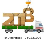 crane loads new year 2018 of... | Shutterstock .eps vector #760231003