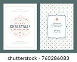 christmas greeting card design... | Shutterstock .eps vector #760286083