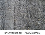 painted wall of cement ... | Shutterstock . vector #760288987