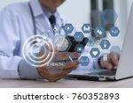 doctor working on laptop... | Shutterstock . vector #760352893
