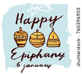happy epiphany day hand drawn... | Shutterstock .eps vector #760396903