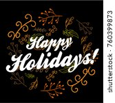 happy holidays  beautiful... | Shutterstock .eps vector #760399873