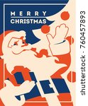 santa claus flat minialistic... | Shutterstock .eps vector #760457893
