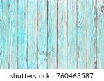 wooden table teal paint  shabby ... | Shutterstock . vector #760463587