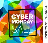 cyber monday concept. abstract... | Shutterstock .eps vector #760509637