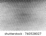 halftone distressed overlay... | Shutterstock .eps vector #760528027