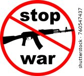 stop war sign | Shutterstock .eps vector #760547437