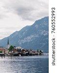scenic view of famous hallstatt ... | Shutterstock . vector #760552993