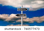 holiday direction road sign on... | Shutterstock . vector #760577473