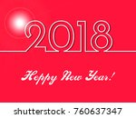 2018 happy new year red... | Shutterstock . vector #760637347