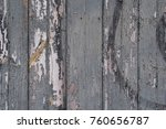 old grey wood texture... | Shutterstock . vector #760656787