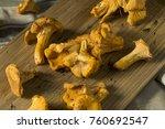 raw orange organic chanterelle... | Shutterstock . vector #760692547