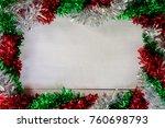 christmas background on wooden... | Shutterstock . vector #760698793