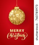 holiday background. hanging... | Shutterstock .eps vector #760785973