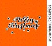 merry christmas. happy new year.... | Shutterstock .eps vector #760829803