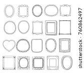 hand drawn doodle frames set.... | Shutterstock .eps vector #760862497