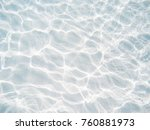 texture of water  sea at phuket ...   Shutterstock . vector #760881973