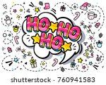 ho ho ho message in word bubble.... | Shutterstock .eps vector #760941583