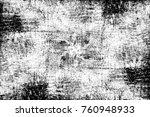 grunge black and white pattern. ... | Shutterstock . vector #760948933