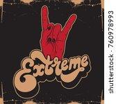 extreme. vector handwritten... | Shutterstock .eps vector #760978993