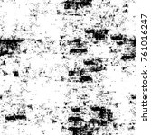 grunge black and white pattern. ... | Shutterstock . vector #761016247