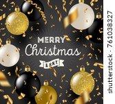 christmas greeting vector...   Shutterstock .eps vector #761038327