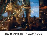 luminous lights behind the glass | Shutterstock . vector #761344903