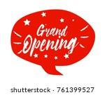 grand opening  beautiful... | Shutterstock .eps vector #761399527