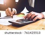 businessman accountant analyze... | Shutterstock . vector #761425513