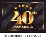 40 years anniversary... | Shutterstock .eps vector #761470777