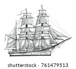barque hand drawing engraving... | Shutterstock .eps vector #761479513
