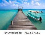mahahual caribbean beach pier... | Shutterstock . vector #761567167