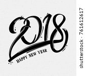 2018 happy new year. year of a... | Shutterstock .eps vector #761612617