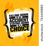 falling down is an accident... | Shutterstock .eps vector #761640883