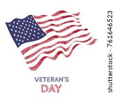 veterans day poster with... | Shutterstock .eps vector #761646523