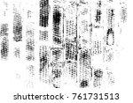 grunge black and white pattern. ... | Shutterstock . vector #761731513