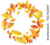circle wreath frame of oak leaf ... | Shutterstock .eps vector #761762047