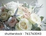 beautiful wedding flowers | Shutterstock . vector #761763043