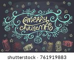 hand drawn merry christmas on a ... | Shutterstock .eps vector #761919883