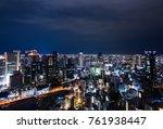 umeda sky building nightview | Shutterstock . vector #761938447