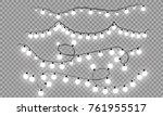 christmas lights isolated... | Shutterstock .eps vector #761955517