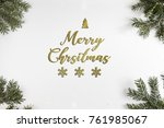 merry chrsitmas typography with ... | Shutterstock . vector #761985067