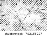 grunge black and white pattern. ... | Shutterstock . vector #762155227